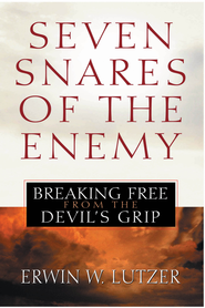 Seven Snares of the Enemy: Breaking Free From the Devil's Grip - eBook  -     By: Erwin W. Lutzer