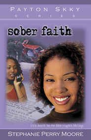 Sober Faith - eBook  -     By: Stephanie Perry Moore