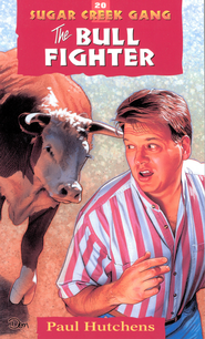 The Bull Fighter - eBook Sugar Creek Gang Series #20  -     By: Paul Hutchens