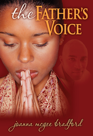 The Father's Voice - eBook  -     By: Joanna McGee Bradford
