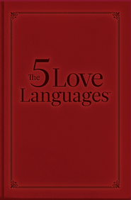 The Five Love Languages Gift Edition: How to Express Heartfelt Commitment to Your Mate - eBook  -     By: Gary Chapman
