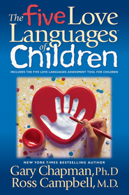 The Five Love Languages of Children - eBook  -     By: Gary Chapman, Ross Campbell
