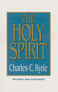 The Holy Spirit - eBook  -     By: Charles C. Ryrie