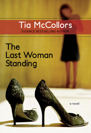 The Last Woman Standing - eBook  -     By: Tia McCollors