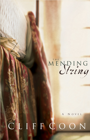 The Mending String - eBook  -     By: Cliff Coon
