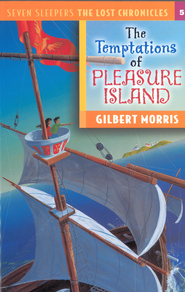 The Temptations of Pleasure Island - eBook  -     By: Gilbert Morris