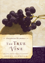 The True Vine - eBook  -     By: Andrew Murray