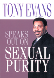 Tony Evans Speaks Out on Sexual Purity - eBook  -     By: Tony Evans