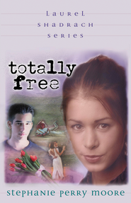 Totally Free - eBook  -     By: Stephanie Perry Moore
