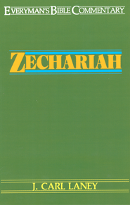 Zechariah- Everyman's Bible Commentary - eBook  -     By: J. Carl Laney