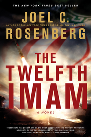 The Twelfth Imam - eBook The Twelfth Imam Series #1  -     By: Joel C. Rosenberg