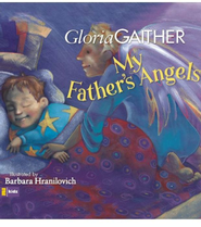 My Father's Angels - eBook  -     By: Gloria Gaither