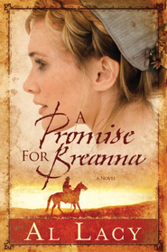 A Promise for Breanna - eBook Angel of Mercy Series #1  -     By: Al Lacy, JoAnna Lacy