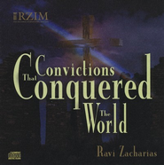 Convictions that Conquered the World - CD   -     By: Ravi Zacharias