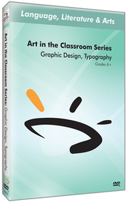 Art In The Classroom Series: Graphic Design, Typography DVD  -