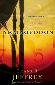 Armageddon: Appointment with Destiny - eBook  -     By: Grant R. Jeffrey