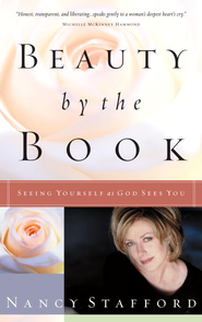 Beauty by the Book: Seeing Yourself as God Sees You - eBook  -     By: Nancy Stafford