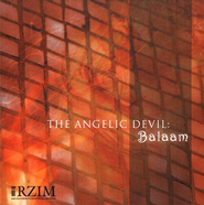 The Angelic Devil: Balaam - CD   -     By: Ravi Zacharias