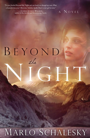 Beyond the Night - eBook  -     By: Marlo Schalesky