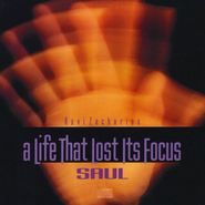 A Life That Lost It's Focus: Saul - CD   -     By: Ravi Zacharias