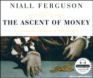 The Ascent of Money: A Financial History of the World, Unabridged Audiobook on CD  -     Narrated By: Simon Prebble     By: Niall Ferguson