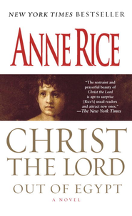 Out of Egypt: A Novel - eBook Christ the Lord Series #1  -     By: Anne Rice