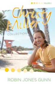Christy Miller Collection, Vol 2 - eBook  -     By: Robin Jones Gunn