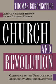 Church and Revolution - eBook  -     By: Thomas Bokenkotter