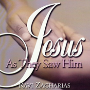Jesus As They Saw Him - CD   -     By: Ravi Zacharias
