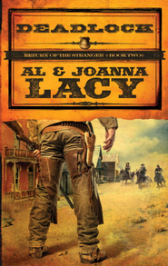Deadlock - eBook Return of the Stranger Series #2  -     By: Al Lacy