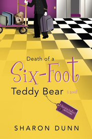 Death of a Six-Foot Teddy Bear - eBook A Bargain Hunters Mystery Series #2  -     By: Sharon Dunn