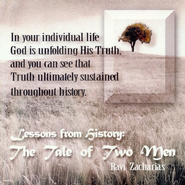 Lessons from History - A Tale of Two Men - CD   -     By: Ravi Zacharias