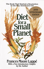 Diet for a Small Planet - eBook  -     By: Frances Moore Lappe     Illustrated By: Marika Hahn