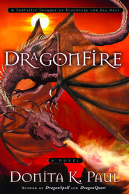 DragonFire: A Novel - eBook Dragonkeeper Chronicles Series #4  -     By: Donita K. Paul