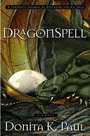 DragonSpell: A Novel - eBook Dragonkeeper Chronicles Series #1  -     By: Donita K. Paul