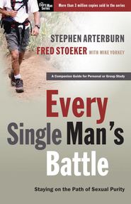 Every Single Man's Battle: Staying on the Path of Sexual Purity - eBook  -     By: Stephen Arterburn