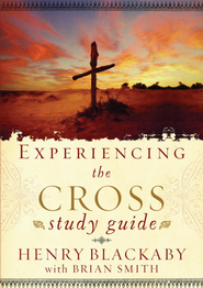 Experiencing the Cross Study Guide: Youe Greatest Opportunity for Victory Over Sin - eBook  -     By: Henry T. Blackaby, Richard Blackaby