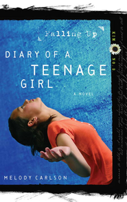 Falling Up - eBook Diary of a Teenage Girl Series Kim #3  -     By: Melody Carlson