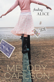 Finding Alice - eBook  -     By: Melody Carlson