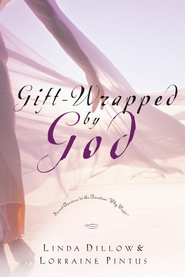Gift-Wrapped by God: Secret Answers to the Question Why Wait? - eBook  -     By: Linda Dillow