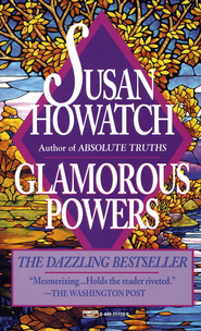 Glamorous Powers - eBook  -     By: Susan Howatch