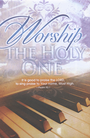 Worship the Holy One (Psalm 92:1) Bulletins, 100  -