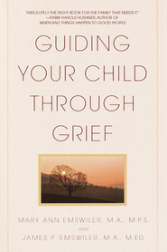 Guiding Your Child Through Grief - eBook  -     By: Mary Ann Emswiler