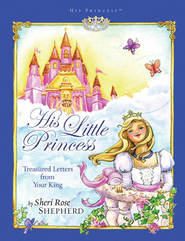 His Little Princess: Treasured Letters from Your King - eBook  -     By: Sheri Rose Shepherd