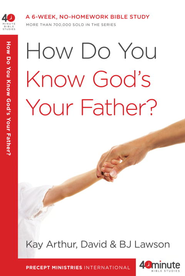 How Do You Know God's Your Father? - eBook  -     By: Kay Arthur