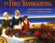 The First Thanksgiving  -     By: Jean Craighead George     Illustrated By: Thomas Locker