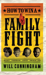 How to Win a Family Fight - eBook  -     By: Will Cunningham