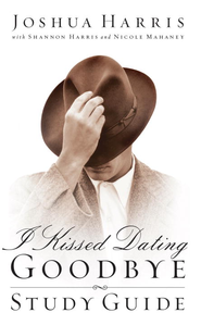 I Kissed Dating Goodbye Study Guide - eBook  -     By: Joshua Harris