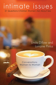 Intimate Issues: Twenty-One Questions Christian Women Ask About Sex - eBook  -     By: Linda Dillow