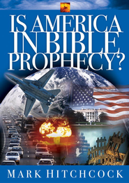Is America in Bible Prophecy? - eBook  -     By: Mark Hitchcock